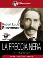 La Freccia Nera (Audio-eBook) by Robert Louis Stevenson