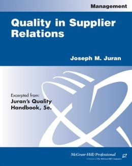 Book Quality in Supplier Relations by Juran, Joseph M.