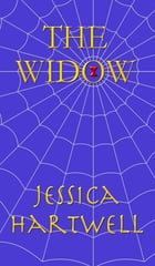 The Widow by Jessica Hartwell