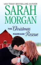 The Christmas Marriage Rescue by Sarah Morgan