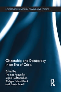 Citizenship and Democracy in an Era of Crisis: Essays in honour of Jan W. van Deth