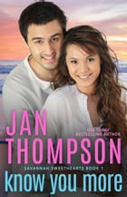 Know You More: Multiracial Christian Romance by Jan Thompson