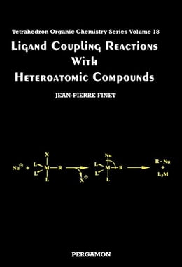 Book Ligand Coupling Reactions with Heteroatomic Compounds by Finet