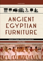 Ancient Egyptian Furniture Volume II by Geoffrey Killen