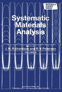 Book Systematic Materials Analysis Part 2 by Richardson, J.H.