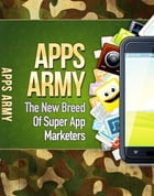Apps Army by Anonymous