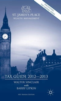 St. James's Place Tax Guide 2012-2013