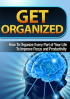 Get Organized by Anonymous