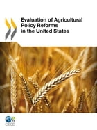 Evaluation of Agricultural Policy Reforms in the United States by Collective