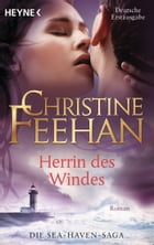 Herrin des Windes: Sea Haven 3 by Christine Feehan