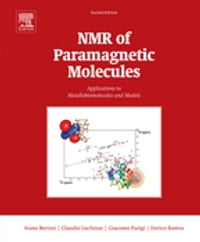 NMR of Paramagnetic Molecules: Applications to Metallobiomolecules and Models