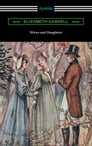 Wives and Daughters (with an Introduction by Adolphus W. Ward) Cover Image