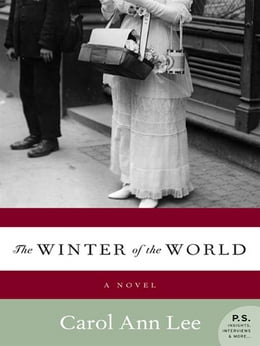 Book The Winter of the World: A Novel by Carol Ann Lee