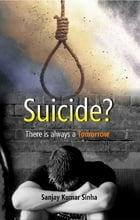 Suicide? There is always a Tomorrow
