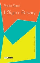 Il Signor Bovary by Paolo Zardi