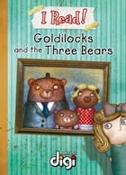 I Read! Goldilocks by Talita van Graan