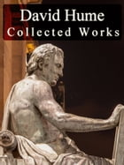Collected Works of David Hume by David Hume