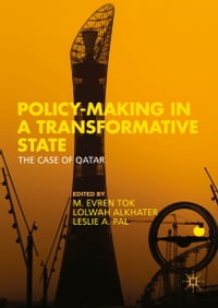 Policy-Making in a Transformative State: The Case of Qatar