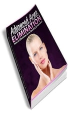 How To Advanced Acne Elimination by Jimmy Cai