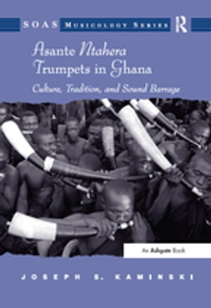 Asante Ntahera Trumpets in Ghana Culture,  Tradition,  and Sound Barrage