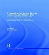 Proceedings of the Conference Accounting and Economics: In Honour of the 500th Anniversary of the…