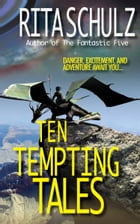 Ten Tempting Tales by Rita Schulz