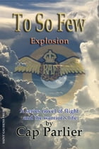 To So Few: Explosion by Cap Parlier