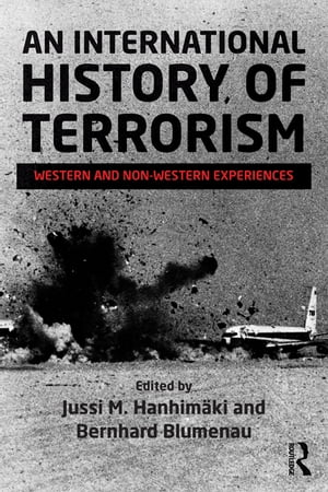 An International History of Terrorism Western and Non-Western Experiences