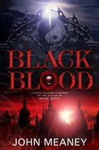 Black Blood by John Meaney