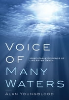 Voice of Many Waters by Alan Youngblood