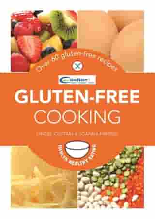Gluten-Free Cooking: Over 60 Gluten-Free Recipes