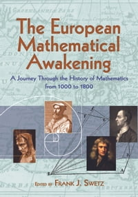 The European Mathematical Awakening