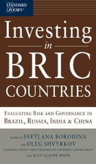 Investing in BRIC Countries: Evaluating Risk and Governance in Brazil, Russia, India, and China