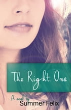 The Right One by Summer Felix