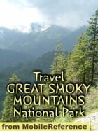 Travel Great Smoky Mountains National Park: Guide And Maps (Mobi Travel) by MobileReference