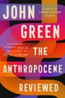 The Anthropocene Reviewed Cover Image