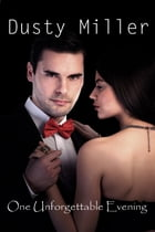One Unforgettable Evening by Constance 'Dusty' Miller