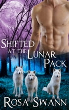 Shifted at the Lunar Pack by Rosa Swann