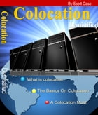 Colocation Demistified by Scott Case