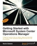 Getting Started with Microsoft System Center Operations Manager Deal