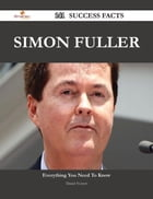 Simon Fuller 141 Success Facts - Everything you need to know about Simon Fuller