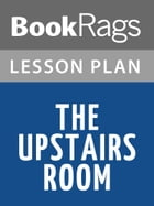 The Upstairs Room Lesson Plans by BookRags