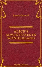 Alice's Adventures in Wonderland (Olymp Classics) by Lewis Carroll