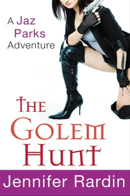 Book The Golem Hunt by Jennifer Rardin