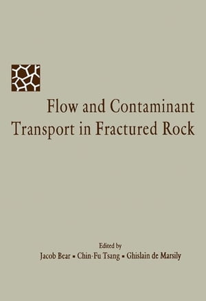 Flow and Contaminant Transport in Fractured Rock
