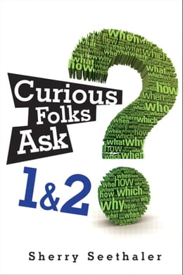 Book Curious Folks Ask 1 & 2 (Bundle) by Sherry Seethaler