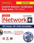 CompTIA Network+ Certification Study Guide, 5th Edition (Exam N10-005) by Glen Clarke