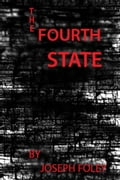 The Fourth State 442721d1-a3b1-41ff-9b78-88175b54733a