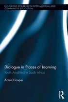 Dialogue in Places of Learning: Youth Amplified in South Africa