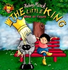The Little King - Mine or Yours by Hedwig Munck